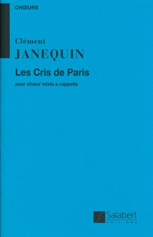 Clément Janequin - The cries of Paris - Partition - di-arezzo.co.uk