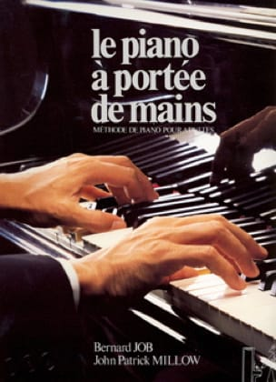John-Patrick MILLOW et Bernard JOB - The Piano at your fingertips - Partition - di-arezzo.co.uk