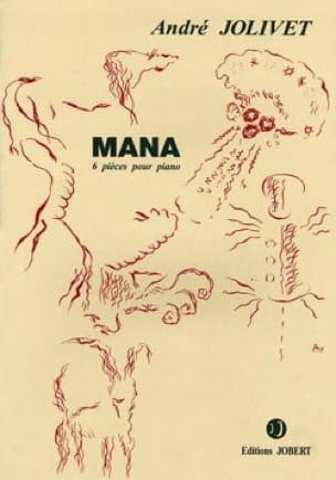 Mana - André Jolivet - Partition - Piano - laflutedepan.com