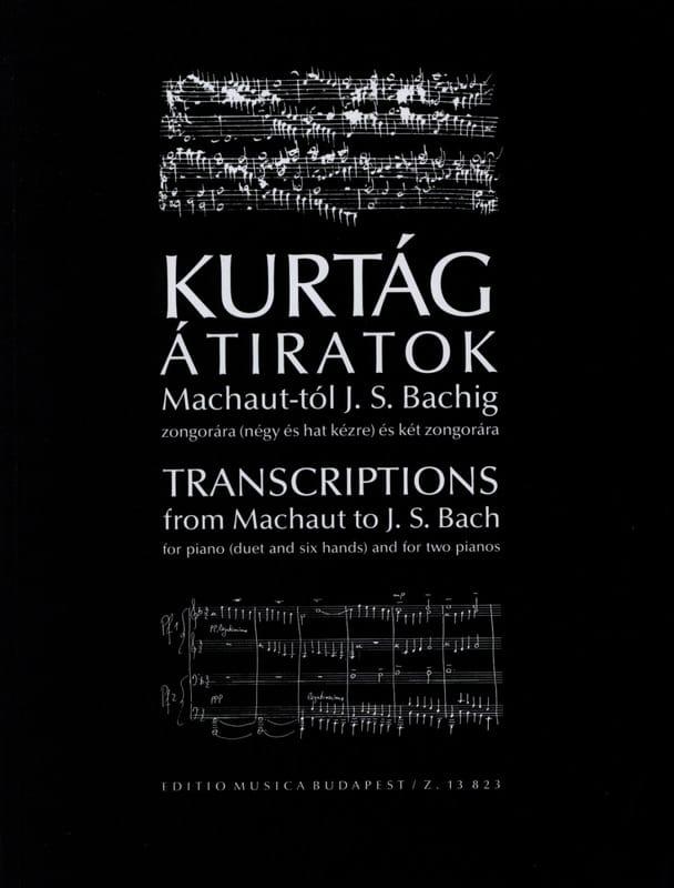 György Kurtag - Transcripts of Machaut A Bach - Partition - di-arezzo.co.uk