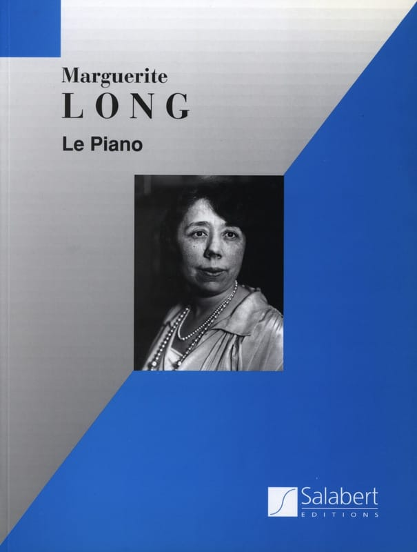Marguerite Long - The piano - Partition - di-arezzo.co.uk