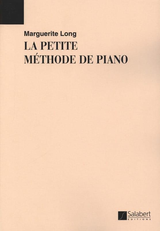 La Petite Méthode de Piano - Marguerite Long - laflutedepan.com