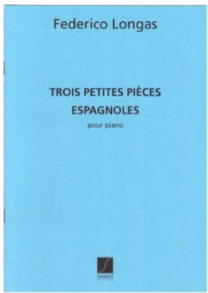 3 Petites Pièces Espagnoles. - Federico Longas - laflutedepan.com