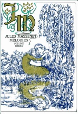 Mélodies, Volume 3 - MASSENET - Partition - laflutedepan.com
