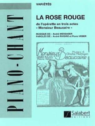 La Rose Rouge. Monsieur Beaucaire - André Messager - laflutedepan.com