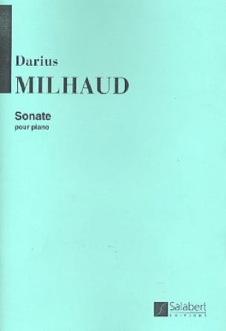 Sonate pour piano N° 1 Op. 33 - MILHAUD - Partition - laflutedepan.com
