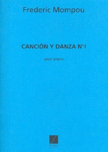 Cancion y danza N° 1 - Federico Mompou - Partition - laflutedepan.com