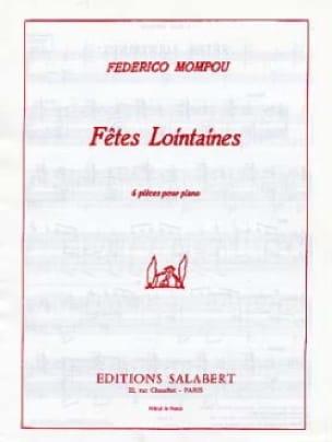 Fêtes lointaines - Federico Mompou - Partition - laflutedepan.com
