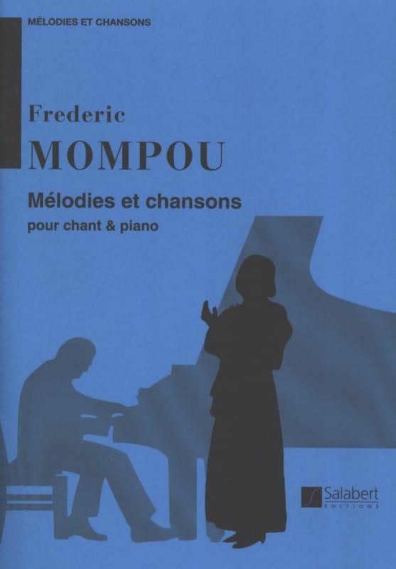 Mélodies et Chansons - Federico Mompou - Partition - laflutedepan.com