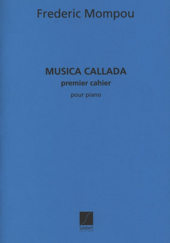 Federico Mompou - Musica Callada. Notebook 1 - Partition - di-arezzo.co.uk