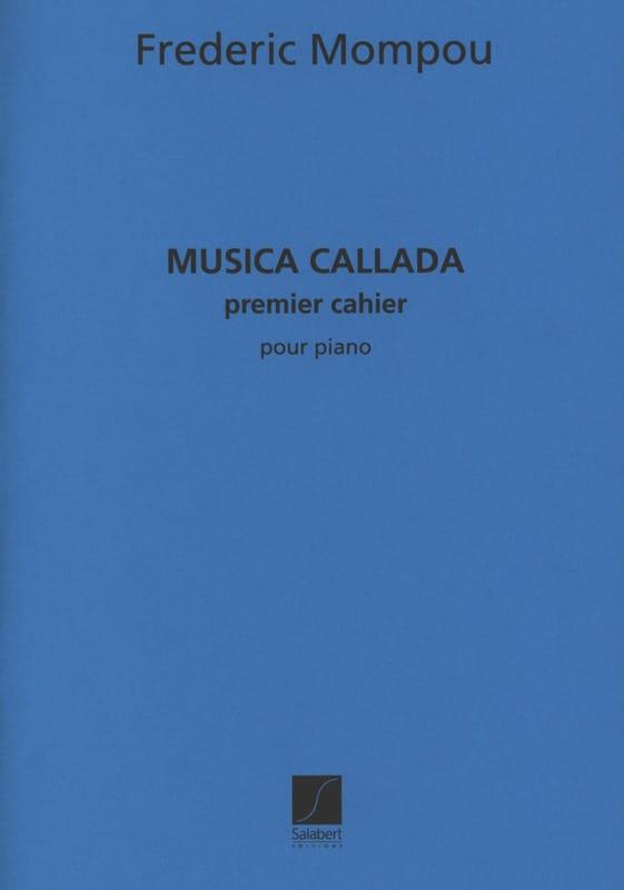 Federico Mompou - Musica Callada. Cahier 1 - Partition - di-arezzo.fr