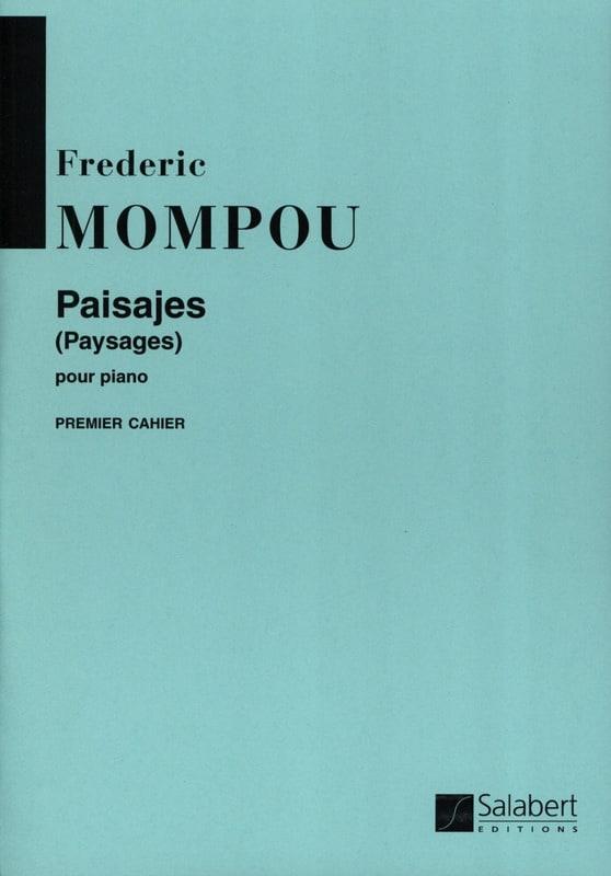Federico Mompou - Paisajes, Volume 1 - Partition - di-arezzo.com