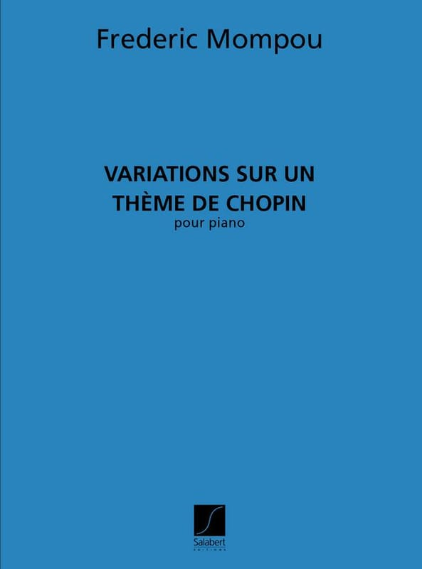 Federico Mompou - Variations on a theme of Chopin - Partition - di-arezzo.co.uk