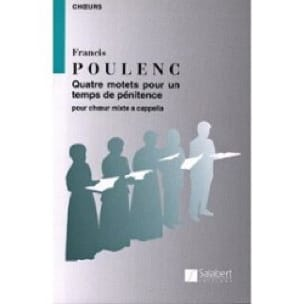 Francis Poulenc - 4 motets for a time of penance. - Partition - di-arezzo.com