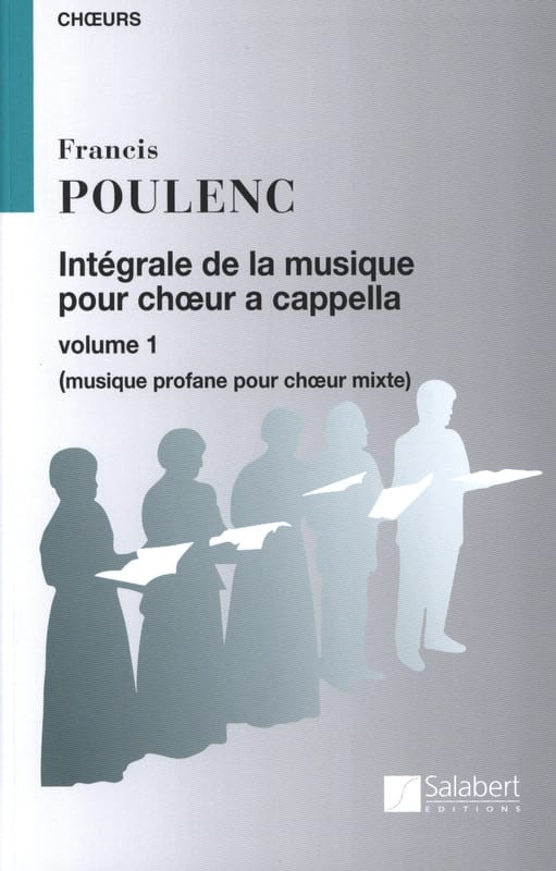 Francis Poulenc - Complete Choral Music A Cappella. Volume 1 - Partition - di-arezzo.co.uk