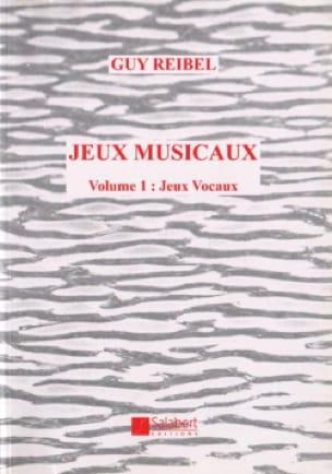 Guy Reibel - Musical games - Volume 1: Voice Games - Partition - di-arezzo.com
