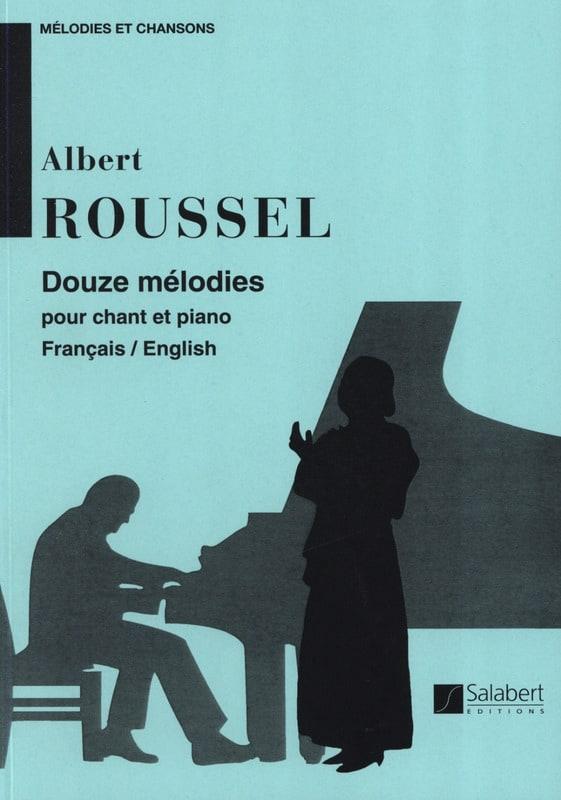 12 Mélodies. - Albert Roussel - Partition - laflutedepan.com