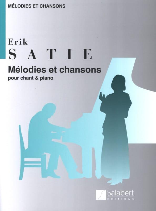 Mélodies et Chansons - SATIE - Partition - Mélodies - laflutedepan.com