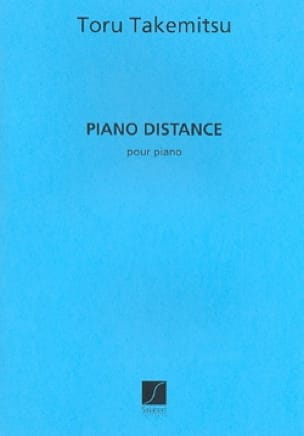 Toru Takemitsu - Piano Distance. - Partition - di-arezzo.fr