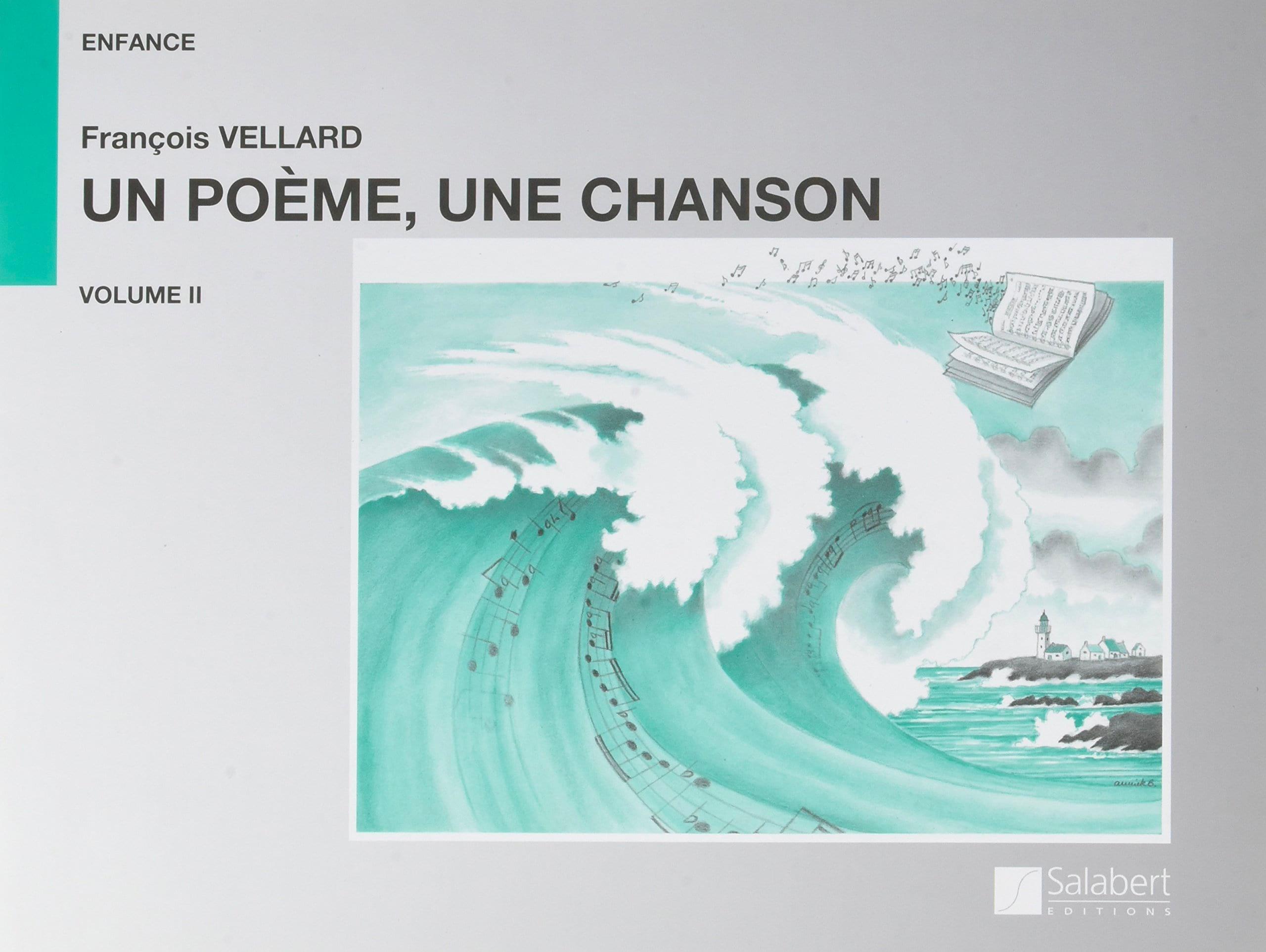 François Vellard - A Poem, a Song, Volume 2 - Partition - di-arezzo.com
