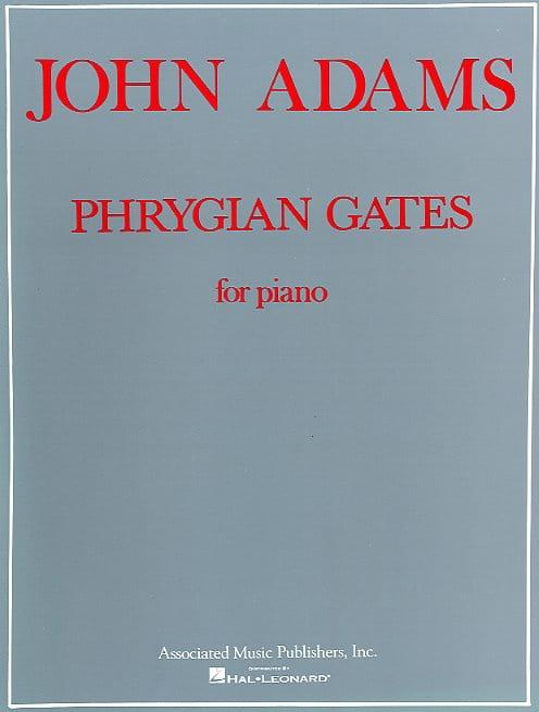 John Adams - Phrygian Gates - Partition - di-arezzo.co.uk