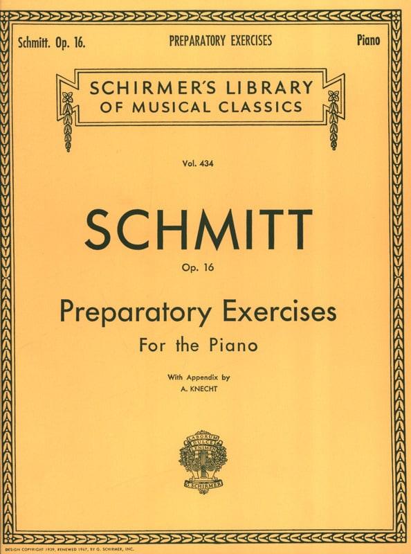 Aloys Schmitt - Preparatory Exercises Op. 16 - Partition - di-arezzo.com