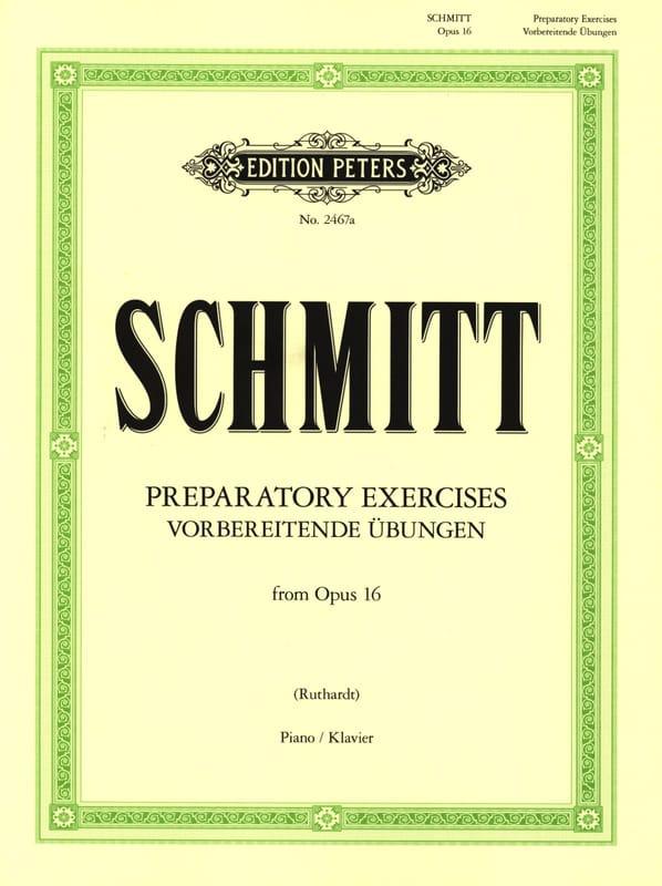 Aloys Schmitt - Preparatory Exercises Opus 16 - Partition - di-arezzo.com
