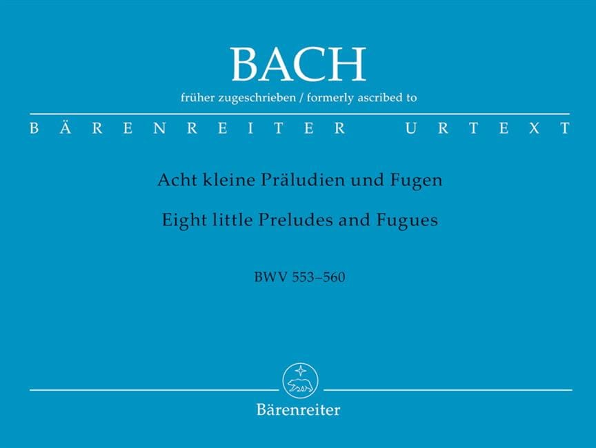 BACH - 8 Little Preludes and Fugues BWV 553-560 - Partition - di-arezzo.co.uk
