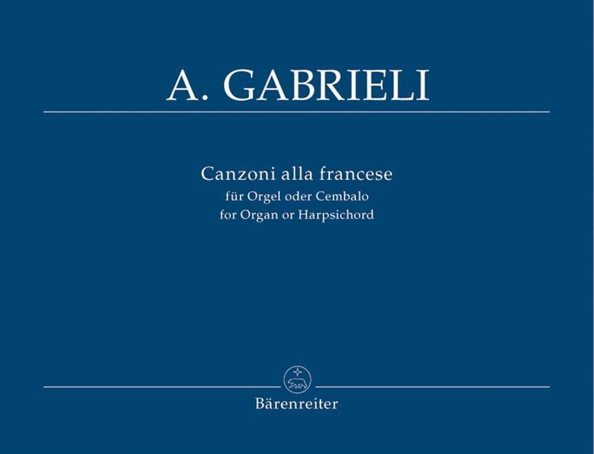 Andrea Gabrieli - Canzoni Alla Francese Nr. 1-10 - Partition - di-arezzo.fr