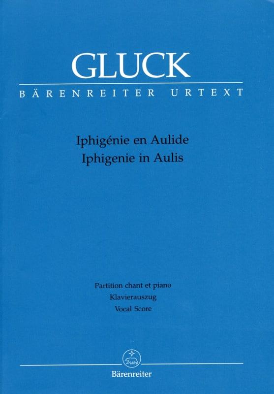 GLUCK - Iphigenia In Aulide. Urtext Der Gluck-Gesamtausgabe - Partition - di-arezzo.co.uk