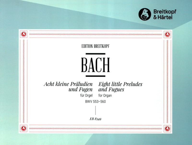 BACH - 8 Little Preludes and Fugues - Partition - di-arezzo.co.uk