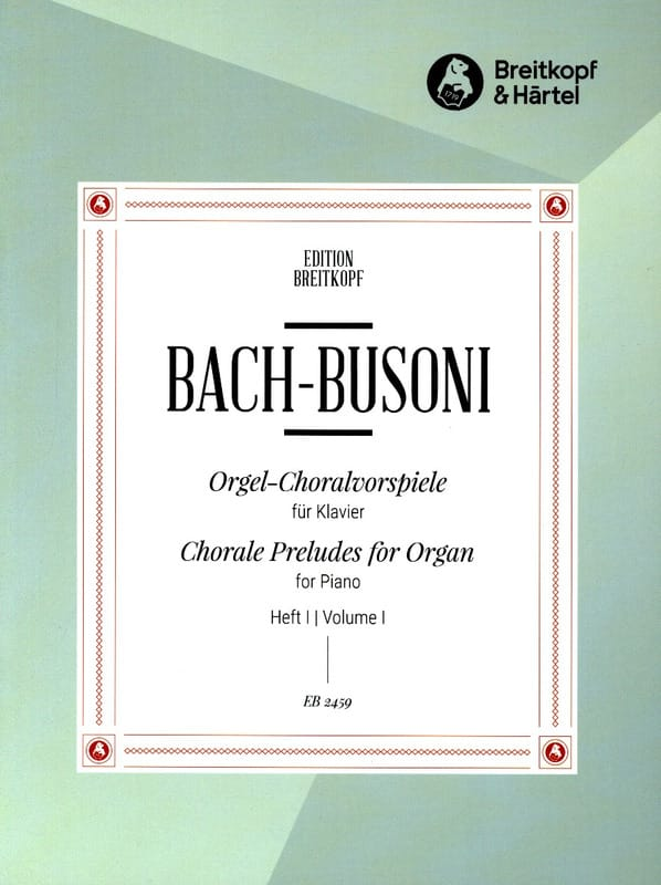 Bach Jean-Sébastien / Busoni Ferruccio - Preludes of Chorals. Volume 1 - Partition - di-arezzo.co.uk
