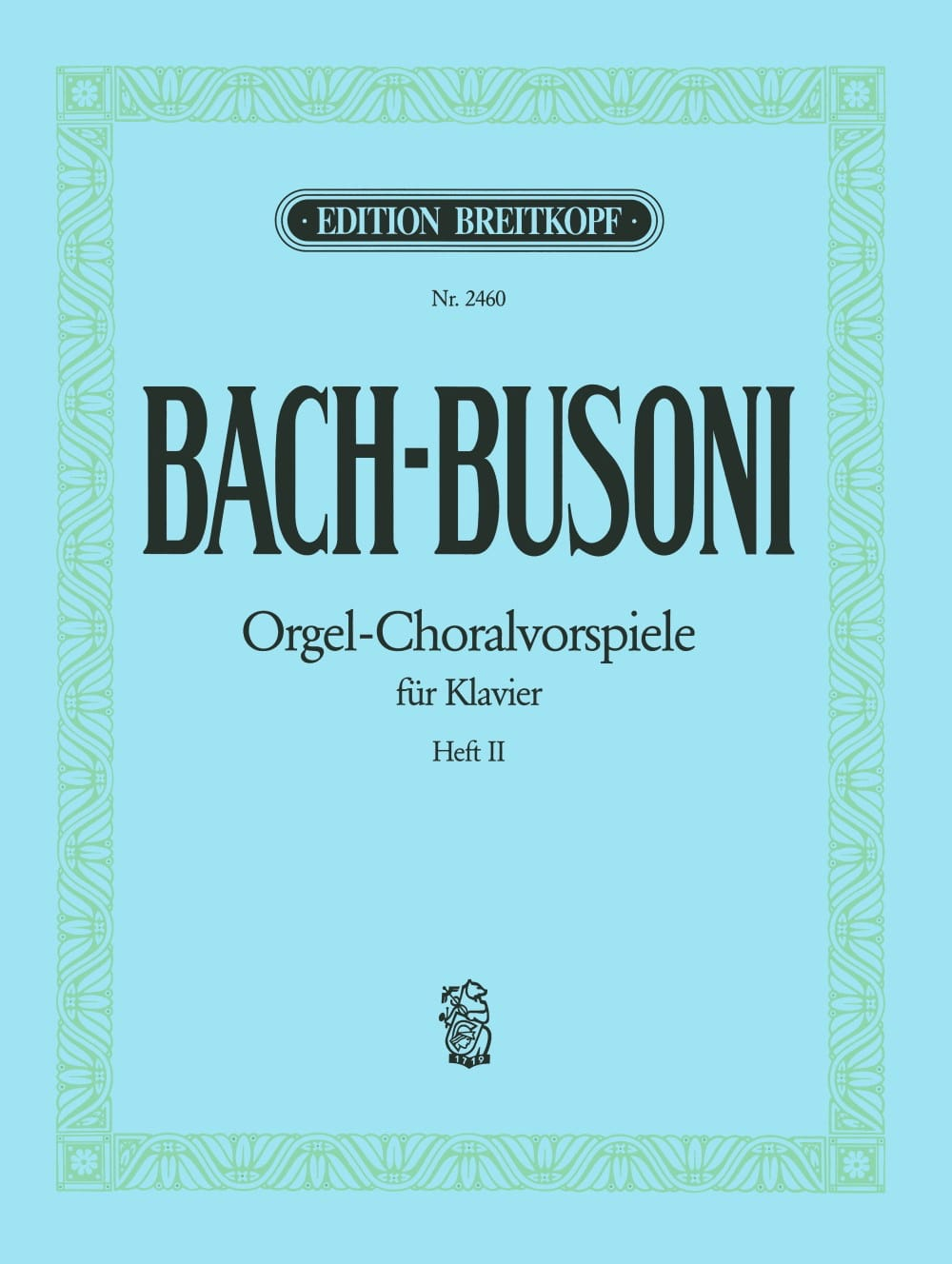 Bach Jean-Sébastien / Busoni Ferruccio - Preludes Of Chorals. Volume 2 - Partition - di-arezzo.co.uk
