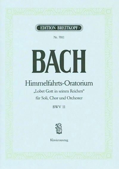 Cantate 11 Lobet Gott In Seinen Reichen - BACH - laflutedepan.com