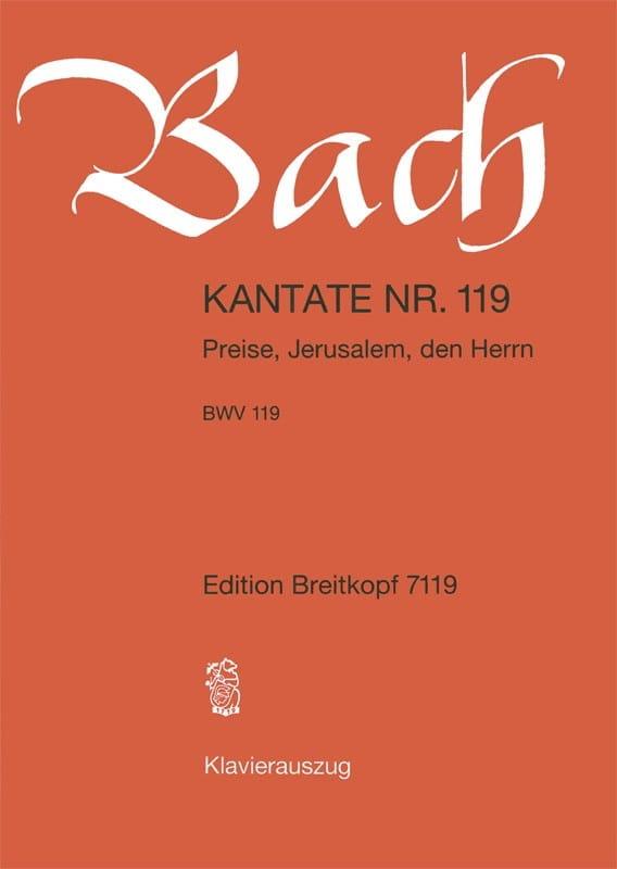 Cantate 119 Preise, Jerusalem, Den Herrn - BACH - laflutedepan.com