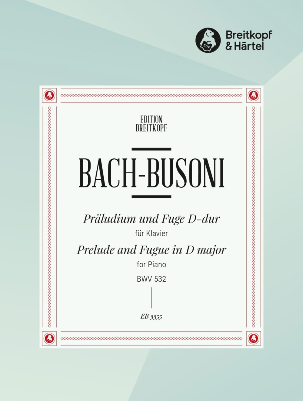Bach Jean-Sébastien / Busoni Ferruccio - Prelude and Fugue In D Major BWV 532 - Partition - di-arezzo.co.uk
