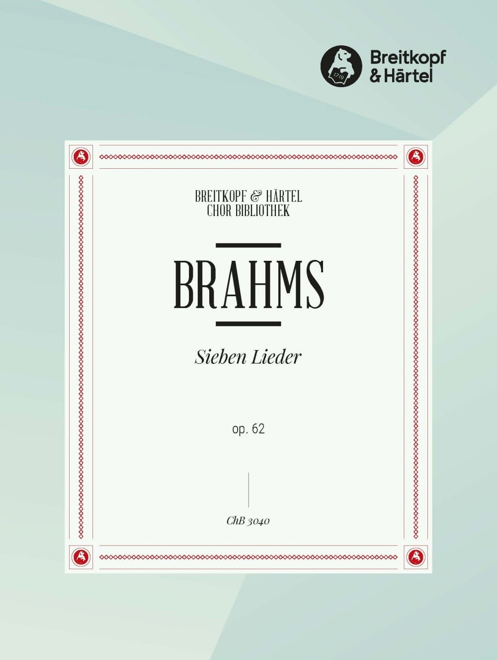7 Lieder Opus 62 - BRAHMS - Partition - Chœur - laflutedepan.com