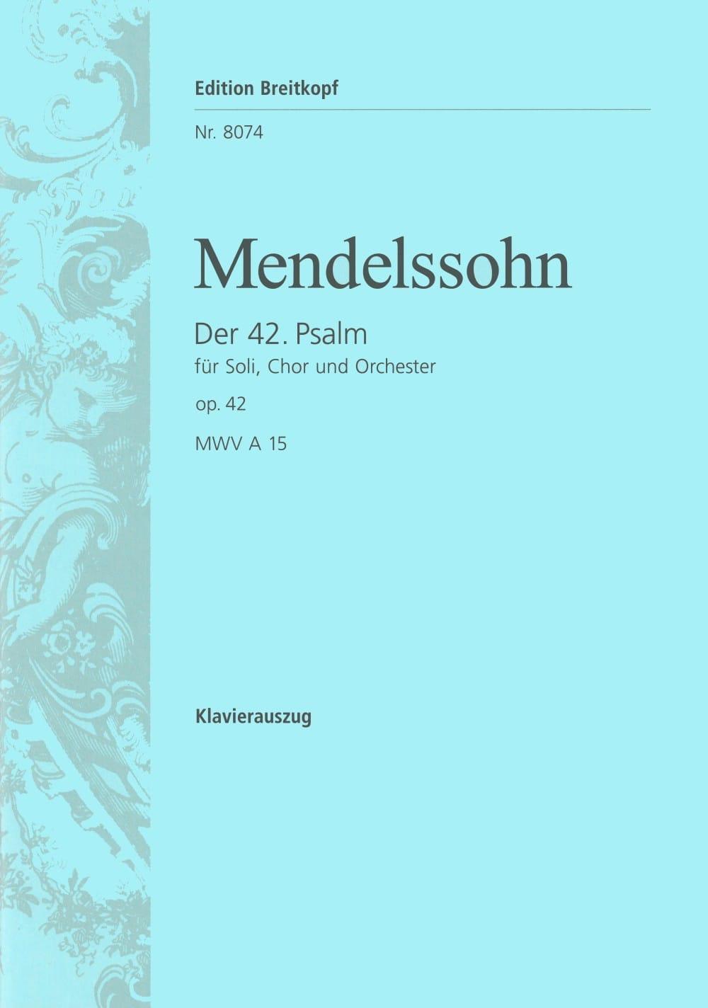 MENDELSSOHN - Der 42. Psalm. Wie Der Hirsch Schreit - Partition - di-arezzo.com