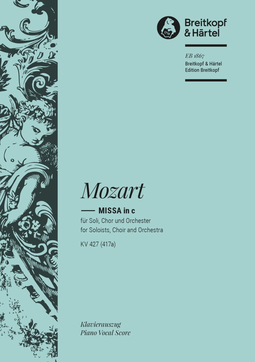 MOZART - Great Mass In C Minor K 427 - Partition - di-arezzo.co.uk