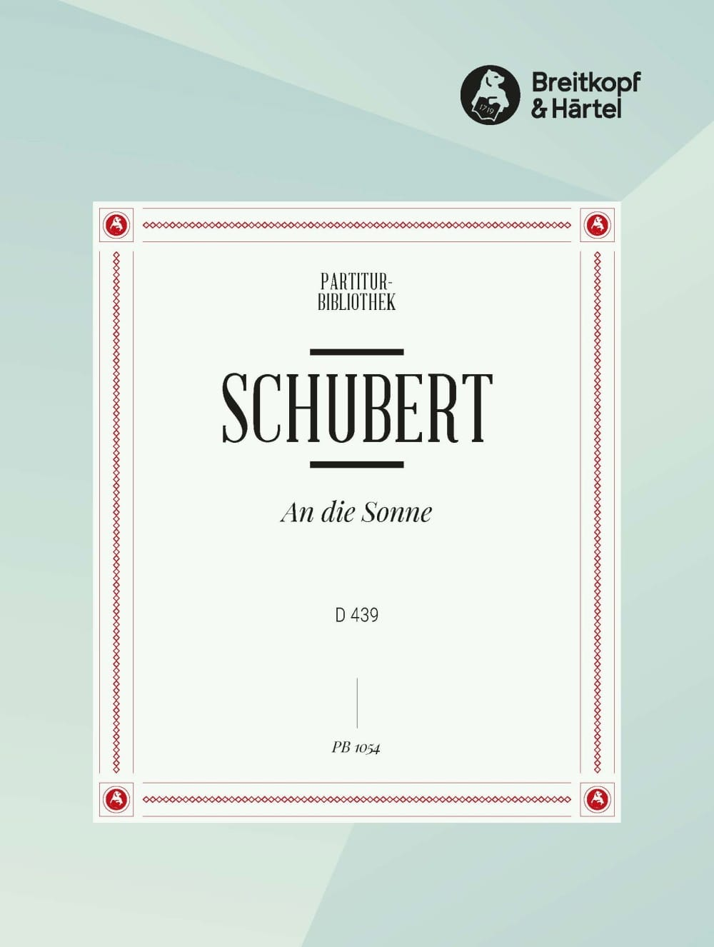 SCHUBERT - An Die Sonne D 439 - Partition - di-arezzo.co.uk