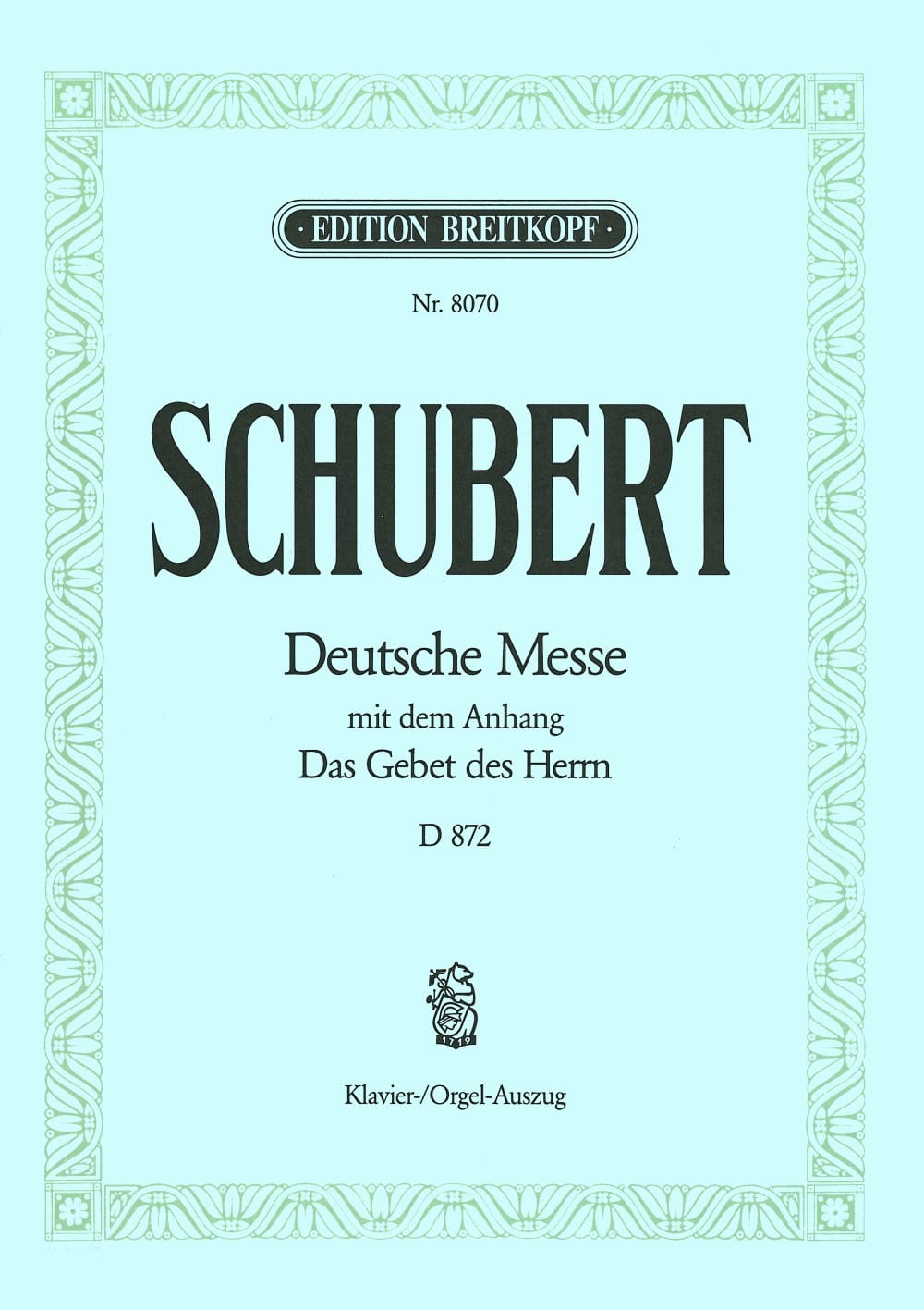 SCHUBERT - Deutsche Messe - D 872 in F Major - Partition - di-arezzo.co.uk
