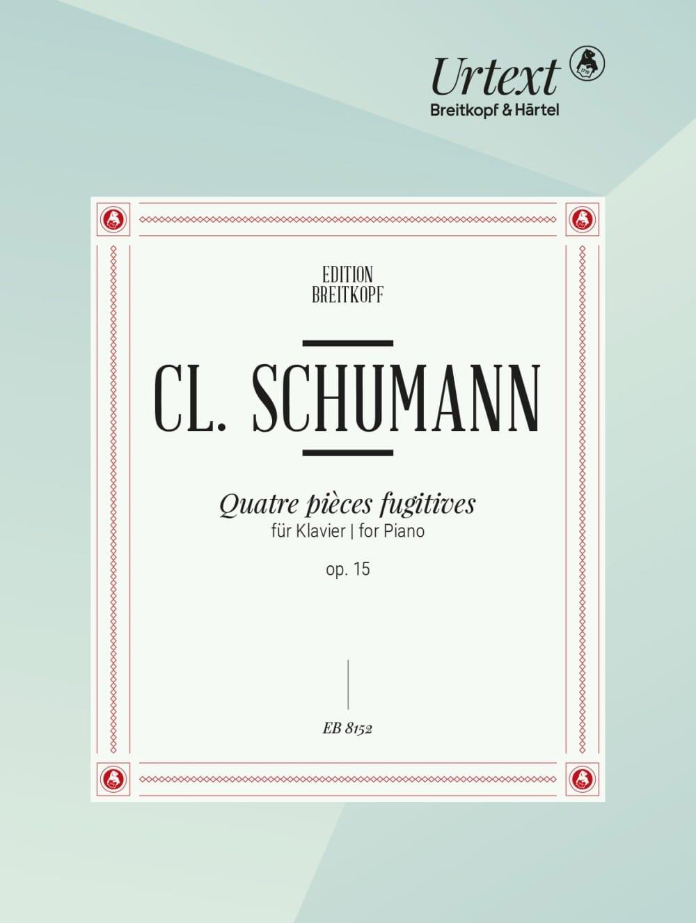 Clara Schumann - 4 Pièces Fugitives Opus 15 - Partition - di-arezzo.fr