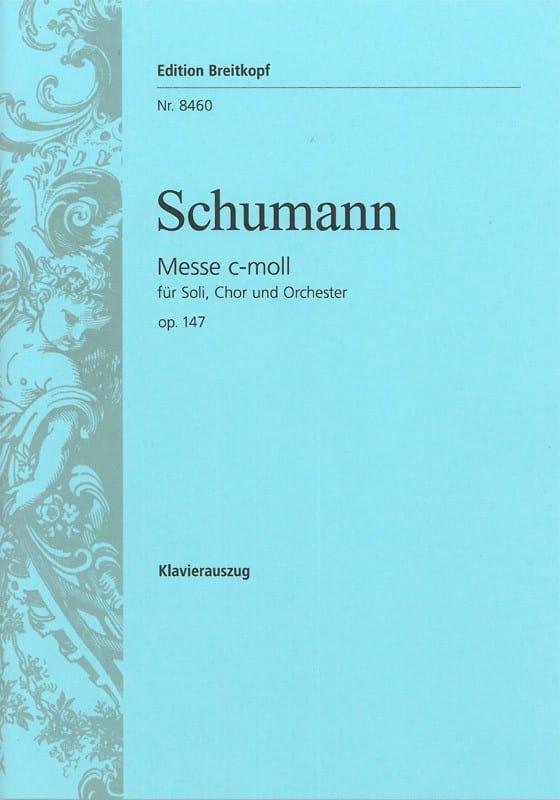 Messe Do Mineur - Opus 147 - SCHUMANN - Partition - laflutedepan.com