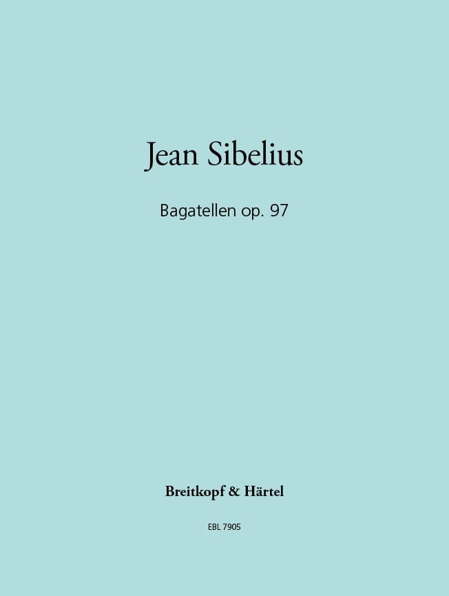 Jean Sibelius - Bagatelles Opus 97 - Partition - di-arezzo.com