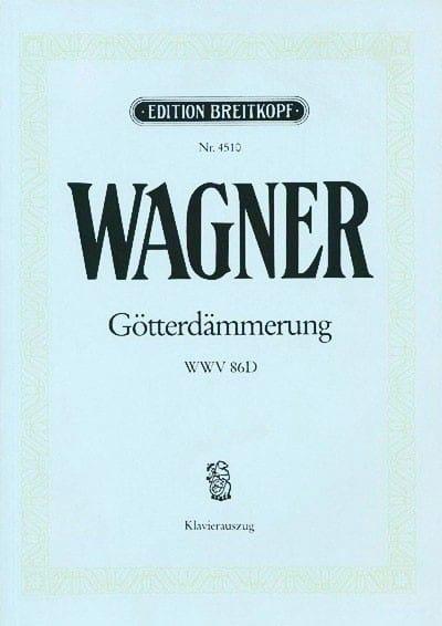 Götterdämmerung Wwv 86d - WAGNER - Partition - laflutedepan.com