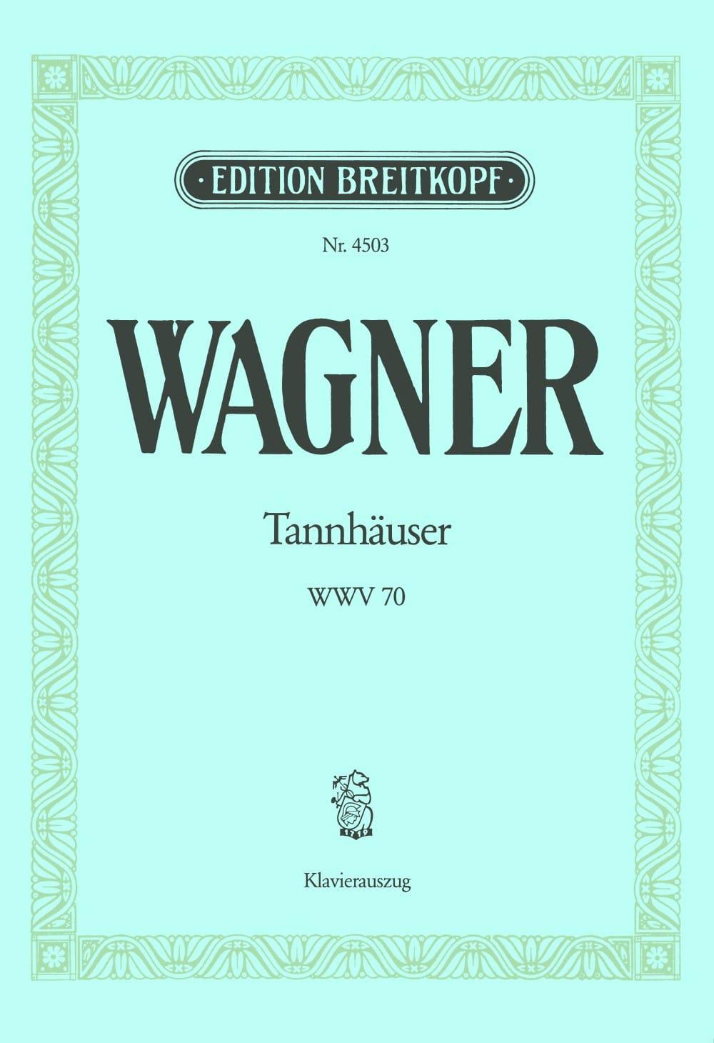Richard Wagner - Tannhäuser Wwv 70 - Partition - di-arezzo.com