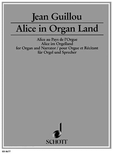 Alice In Organ Land Opus 53 - Jean Guillou - laflutedepan.com
