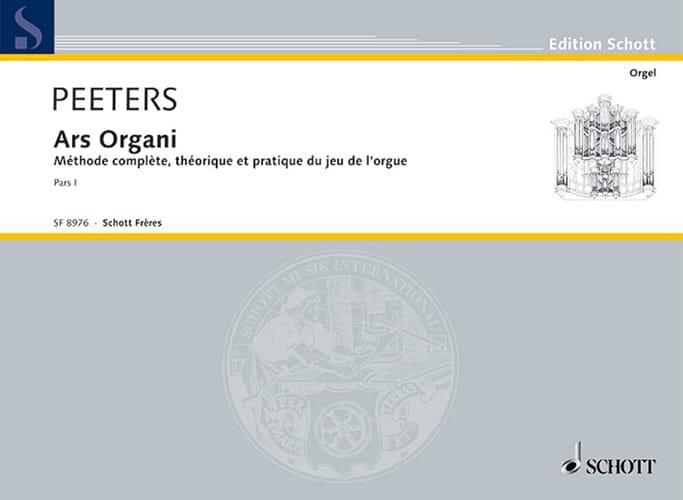 Ars Organi Bd 1 Orgel Schule. - Flor Peeters - laflutedepan.com