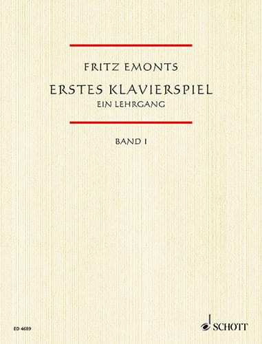Erstes Klavierspiel Volume 1 - Fritz Emonts - laflutedepan.com