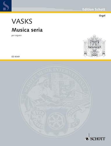 Musica seria 1988 - Péteris Vasks - Partition - laflutedepan.com